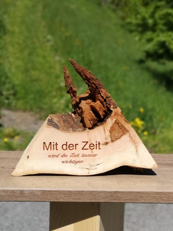 Einzigartiges Holzstück mit Spruch